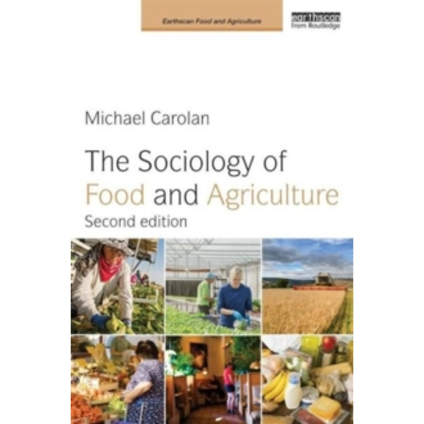The Sociology of Food and Agriculture