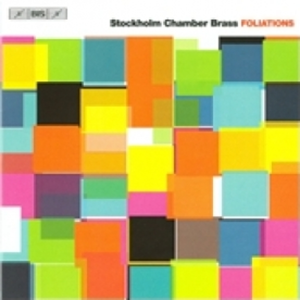 Stockholm Chamber Brass Foliations CD