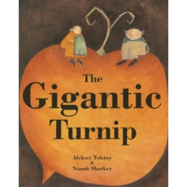 The Gigantic Turnip by Alexei Tolstoy (Paperback, 2006)