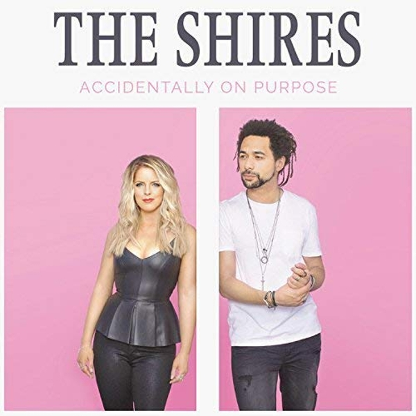 Shires - Accidentally On Purpose Vinyl