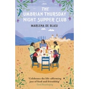 The Umbrian Thursday Night Supper Club by Marlena De Blasi (Paperback, 2016)