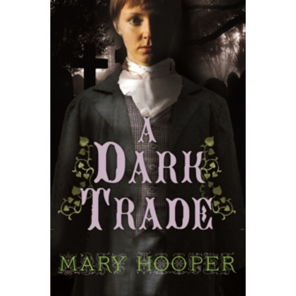 A Dark Trade by Mary Hooper (Paperback, 2016)