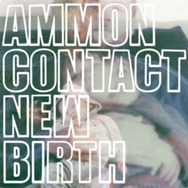 Ammoncontact - New Birth CD