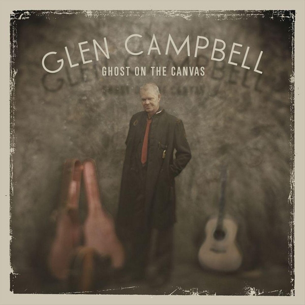 Glen Campbell - Ghost On The Canvas CD