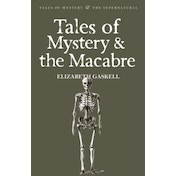 Tales of Mystery & the Macabre by Elizabeth Gaskell (Paperback, 2008)
