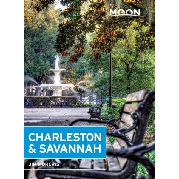 Moon Charleston & Savannah (7th ed) by Jim Morekis (Paperback, 2016)