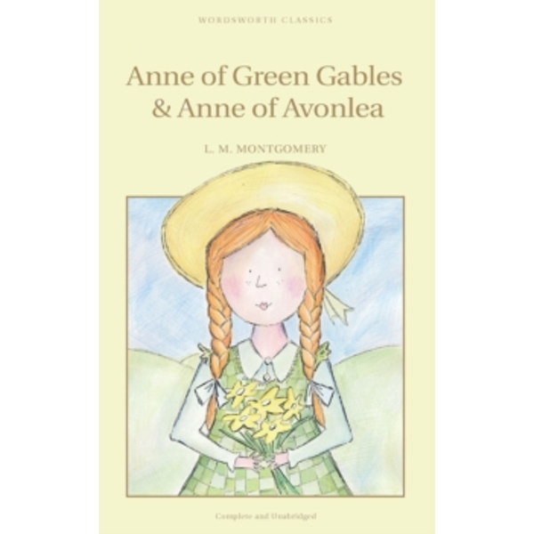 Anne of Green Gables & Anne of Avonlea by Lucy Montgomery (Paperback, 1994)