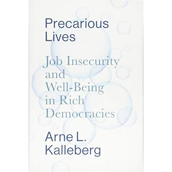 Precarious Lives Job Insecurity and Well-Being in Rich Democracies Paperback / softback 2018