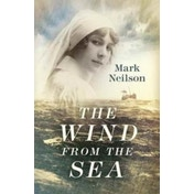 The Wind from the Sea by Mark Neilson (Hardback, 2017)