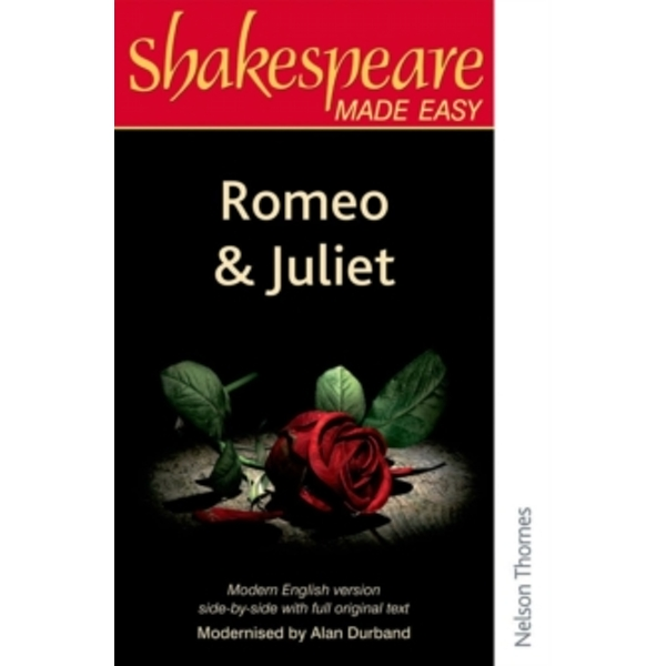 Shakespeare Made Easy: Romeo and Juliet by Alan Durband (Paperback, 1990)