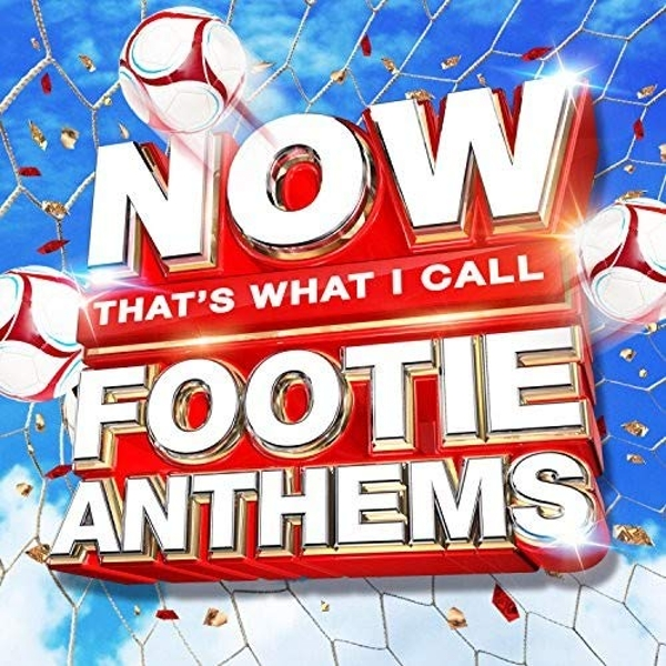 NOW That's What I Call Footie Anthems CD