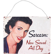Sarcasm Retro Sign