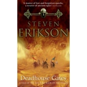 Deadhouse Gates: Malazan Book of the Fallen 2 by Steven Erikson (Paperback, 2001)