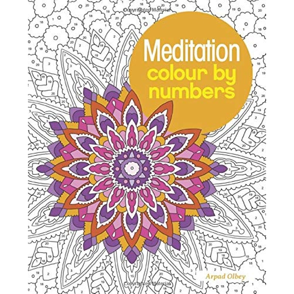 Meditation Colour by Numbers by Arpad Olbey (Paperback, 2017)