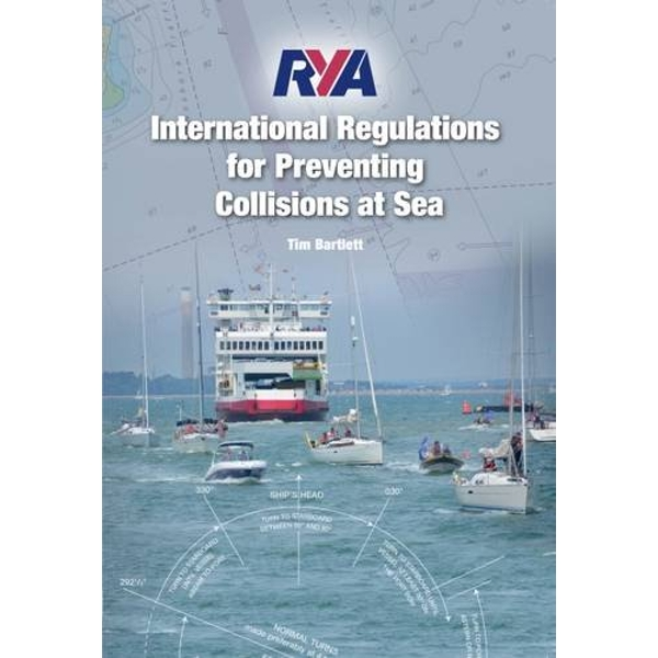 RYA International Regulations for Preventing Collisions at Sea: 2015 by Tim Bartlett (Paperback, 2015)