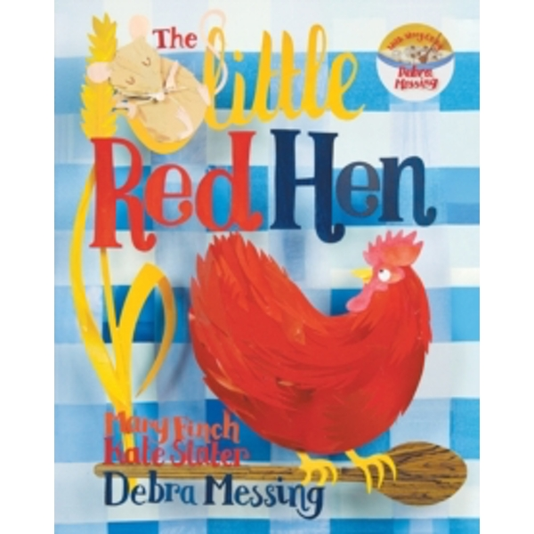 The Little Red Hen by Mary Finch (Mixed media product, 2013)