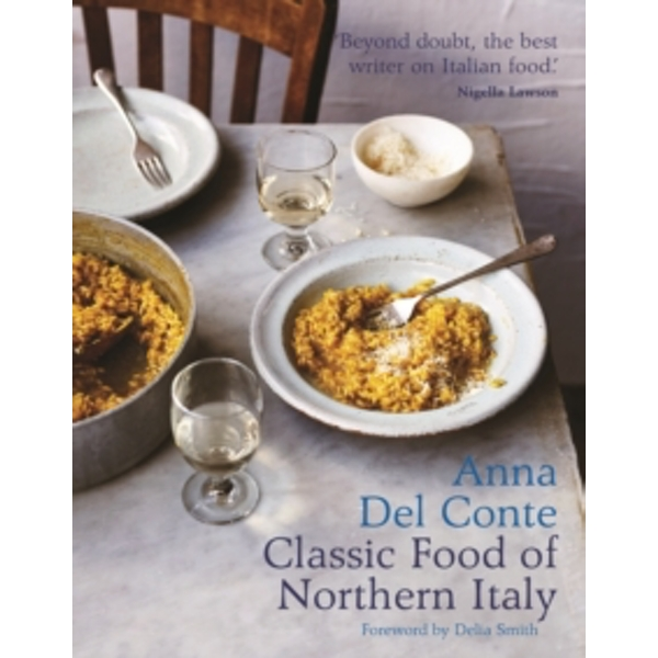 The Classic Food of Northern Italy Hardcover