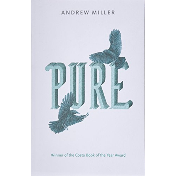 Pure by Andrew Miller (Paperback, 2012)