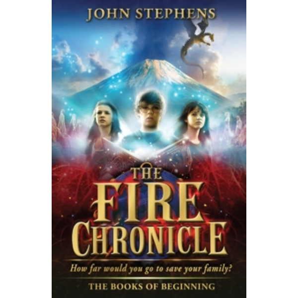 The Fire Chronicle: The Books of Beginning 2 by John Stephens (Paperback, 2013)
