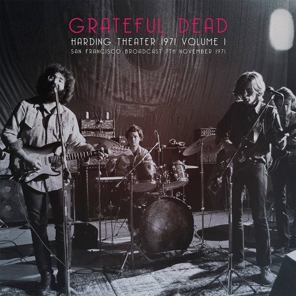 Grateful Dead - Harding Theater 1971: San Francisco Broadcast, 7th November 1971 Vinyl