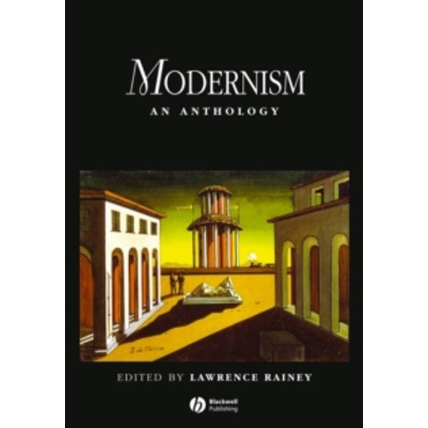 Modernism: An Anthology by John Wiley and Sons Ltd (Paperback, 2005)
