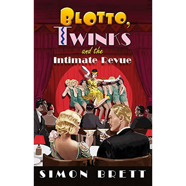 Blotto, Twinks and the Intimate Revue  Hardback 2018