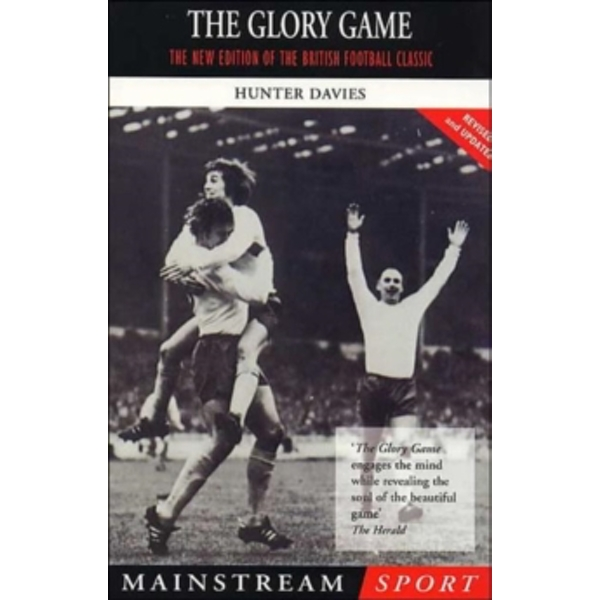 The Glory Game by Hunter Davies (Paperback, 2000)