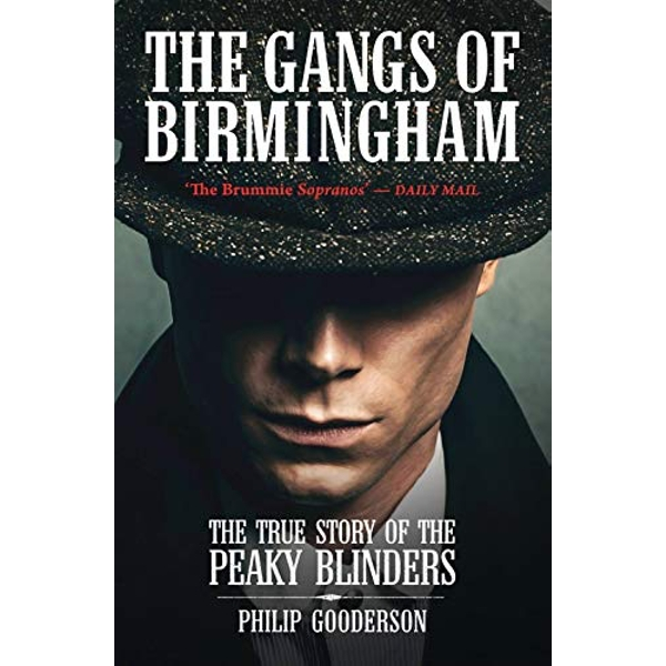 The Gangs Of Birmingham by Philip Gooderson (Paperback, 2010)