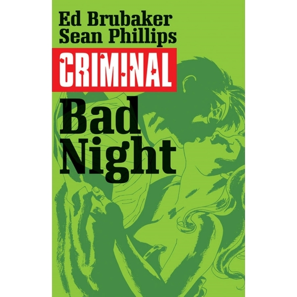Criminal Volume 4 Bad Night Paperback