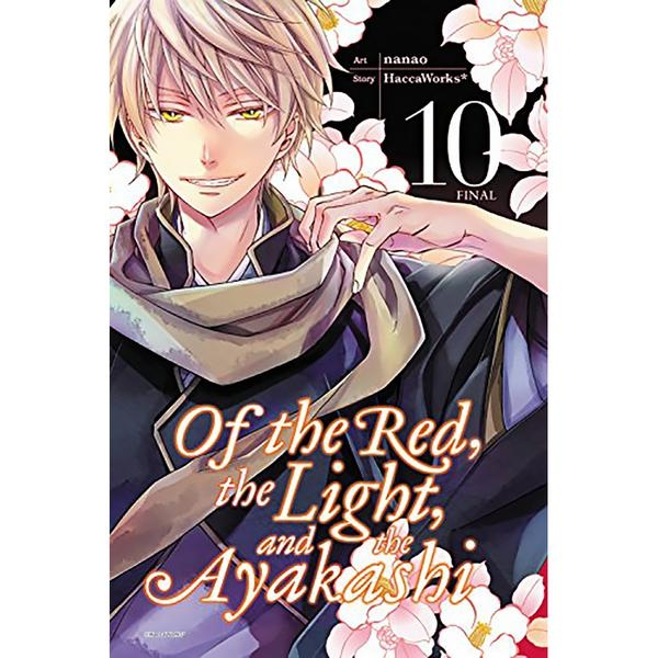Of The Red, The Light & The Ayakashi: Volume 10