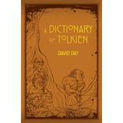 A Dictionary of Tolkien by David Day (Paperback, 2014)