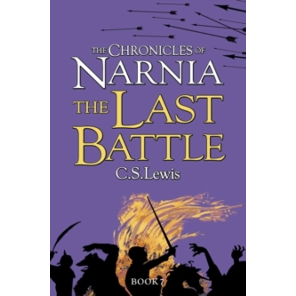 The Last Battle (The Chronicles of Narnia, Book 7) by C. S. Lewis (Paperback, 2009)