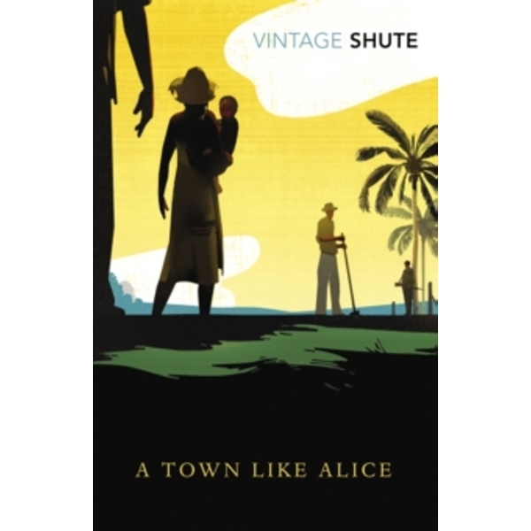 A Town Like Alice by Nevil Shute Norway (Paperback, 2009)