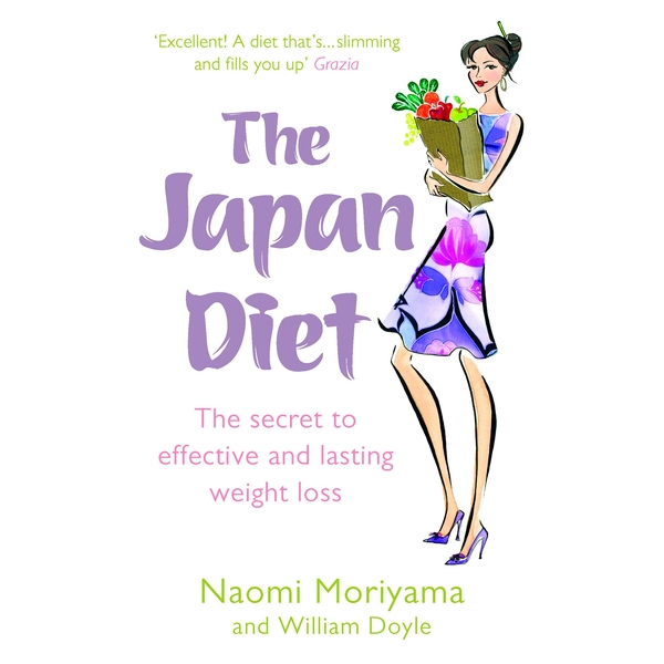 The Japan Diet: The secret to effective and lasting weight loss by Naomi Moriyama, William Doyle (Paperback, 2007)