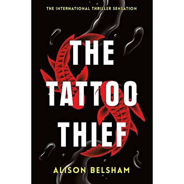 The Tattoo Thief  Paperback / softback 2018