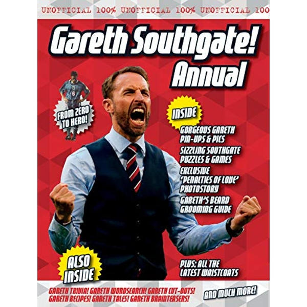 The Unofficial Gareth Southgate Annual  Hardback 2018