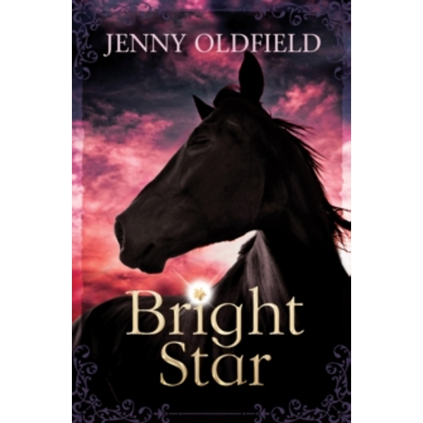 Bright Star by Jenny Oldfield (Paperback, 2014)