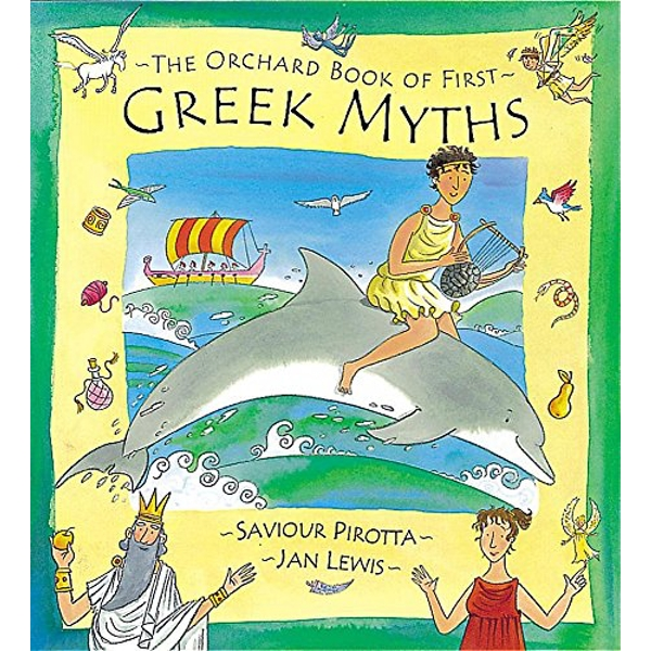 The Orchard Book of First Greek Myths by Saviour Pirotta (Hardback, 2003)