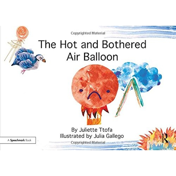 The Hot and Bothered Air Balloon: A Story about Feeling Stressed by Juliette Ttofa (Paperback, 2017)