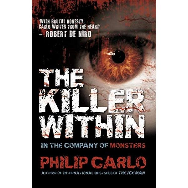 The Killer Within In the Company of Monsters Paperback / softback 2017