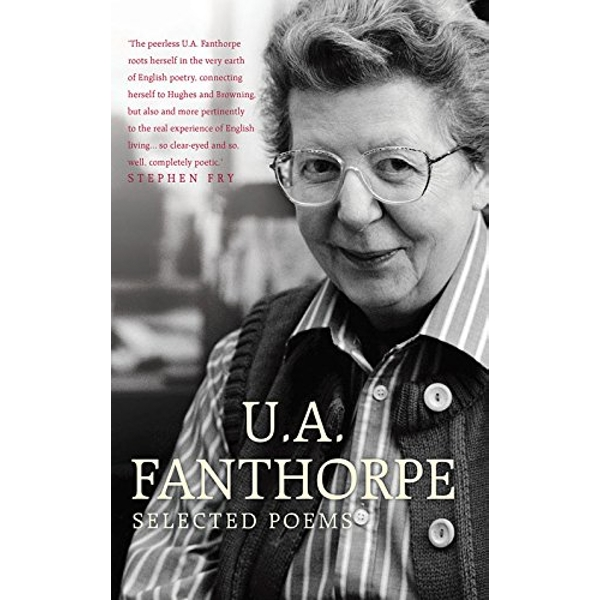Selected Poems by U. A. Fanthorpe (Paperback, 2013)