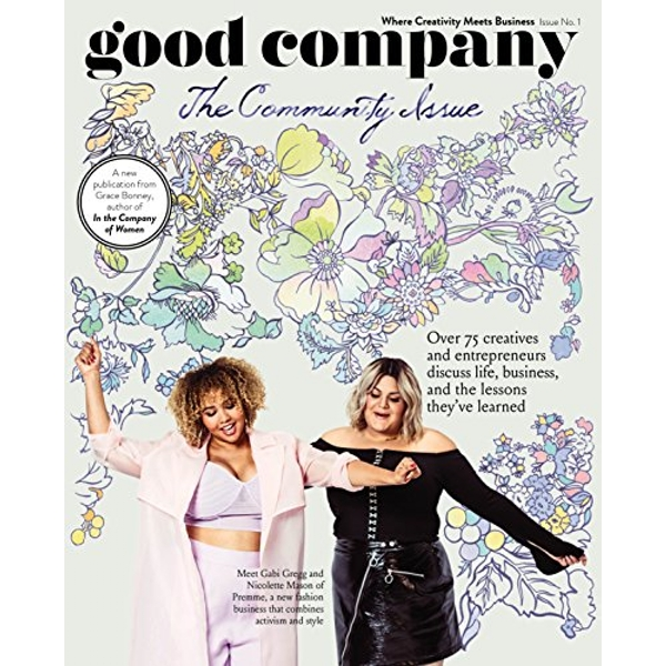 Good Company (Issue 1) The Community Issue Paperback / softback 2018