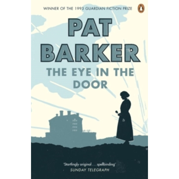 The Eye in the Door by Pat Barker (Paperback, 2008)