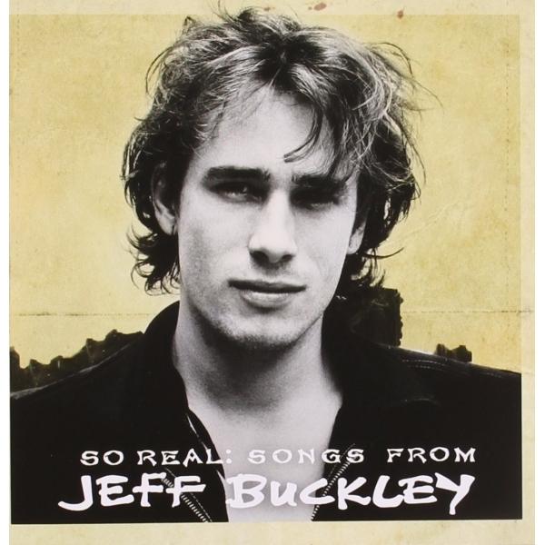 Jeff Buckley - So Real: Songs from Jeff Buckley CD