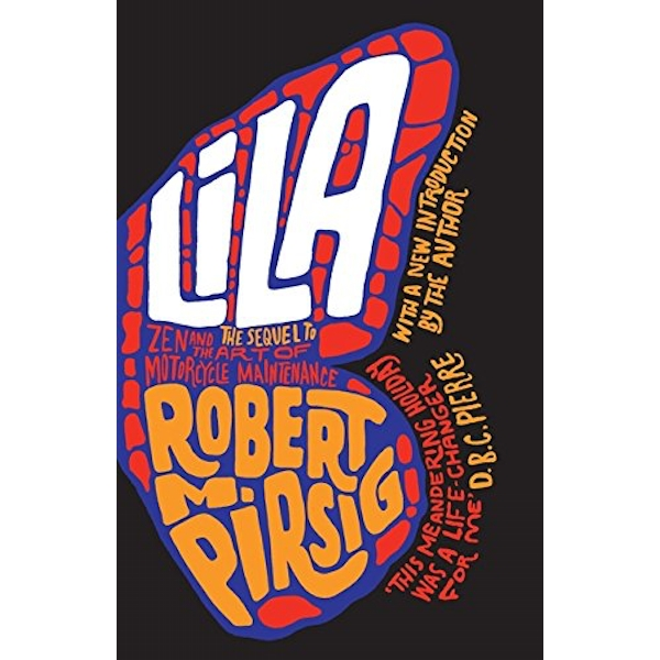 Lila: An Inquiry into Morals by Robert M. Pirsig (Paperback, 2011)