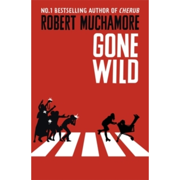 Rock War: Gone Wild : Book 3