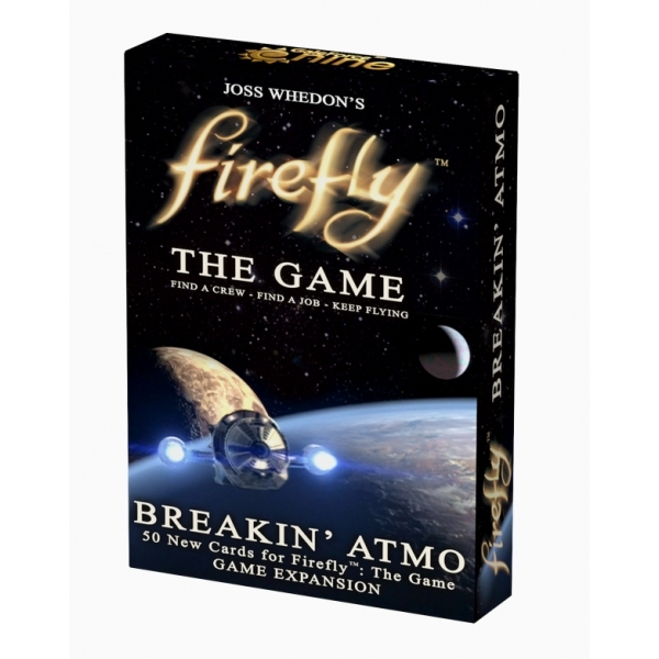 Firefly the Game Breakin Atmo Game Booster Expansion Set Board Game