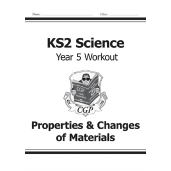 KS2 Science Year Five Workout: Properties & Changes of Materials by CGP Books (Paperback, 2014)