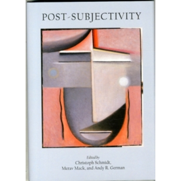 Post-Subjectivity by Cambridge Scholars Publishing (Hardback, 2014)
