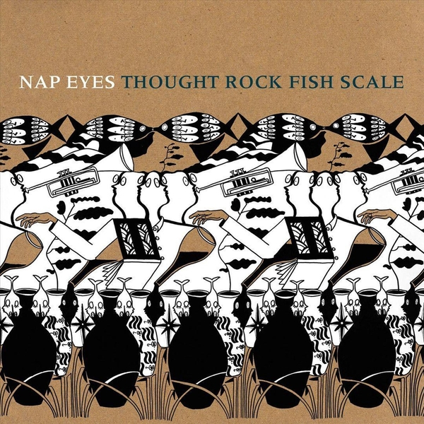 Nap Eyes - Thought Rock Fish Scale CD